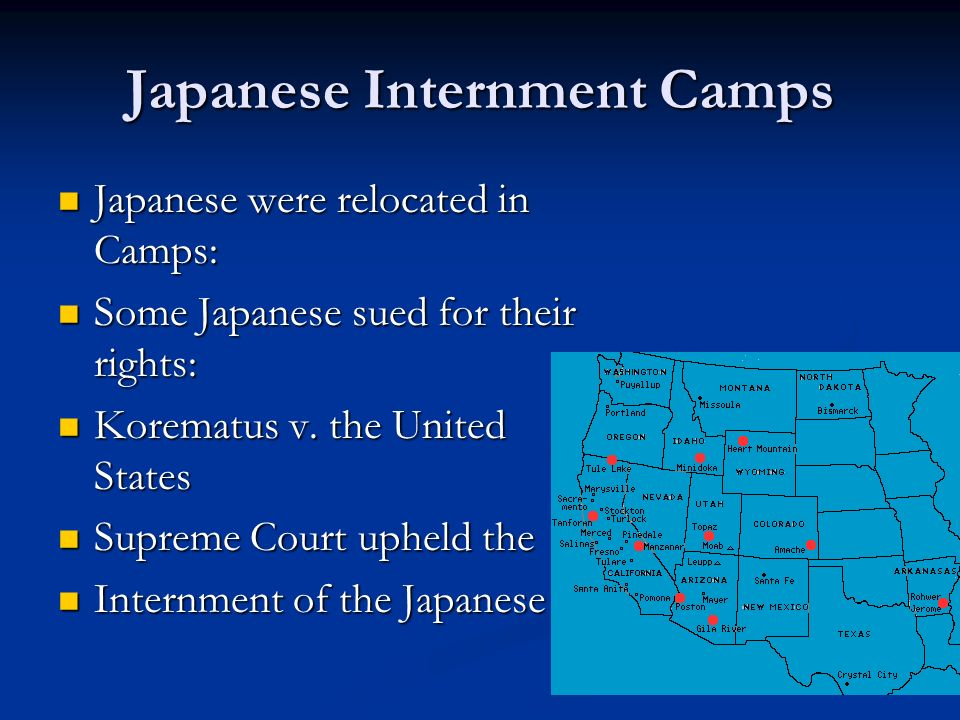 Japanese Internment Camps Japanese were relocated in Camps: Japanese were relocated in Camps: Some Japanese sued for their rights: Some Japanese sued