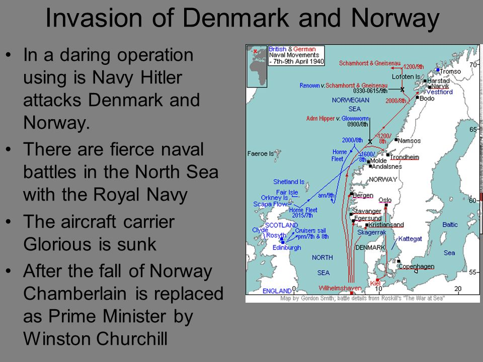 Invasion of Denmark and Norway In a daring operation using is Navy Hitler attacks Denmark and Norway. There are fierce naval battles in the North Sea