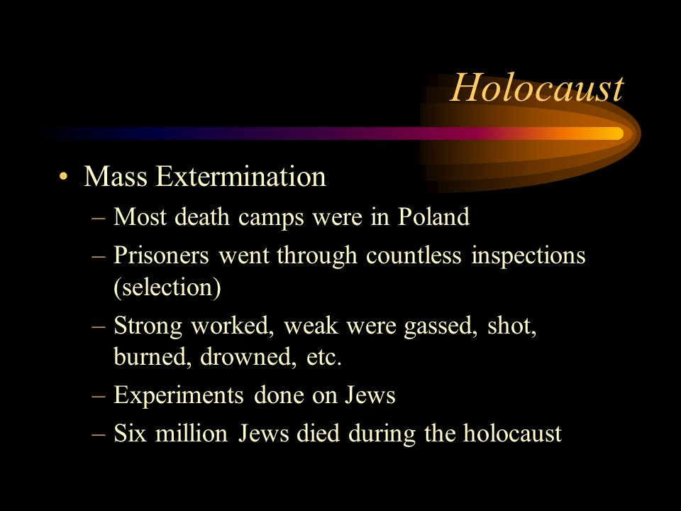 Holocaust Final Solution- policy of genocide –Wished to create a master race of Aryans –Political opponents, gypsies, Jehovahs Witnesses, homosexuals,