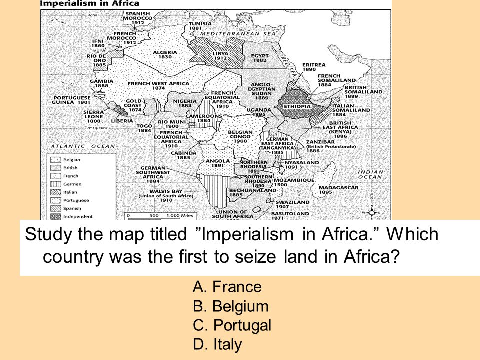 Study the map titled Imperialism in Africa. Which country was the first to seize land in Africa? A. France B. Belgium C. Portugal D. Italy