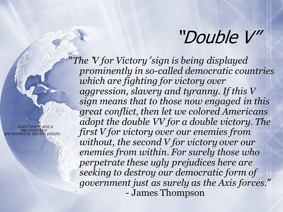 Double V The V for Victory sign is being displayed prominently in so-called democratic countries which are fighting for victory over aggression, slave