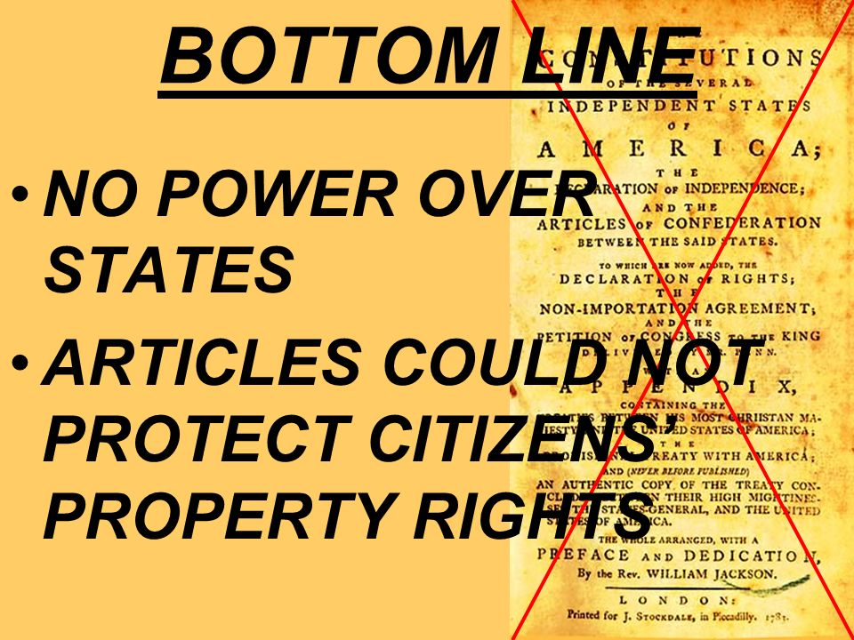 BOTTOM LINE NO POWER OVER STATES ARTICLES COULD NOT PROTECT CITIZENS PROPERTY RIGHTS