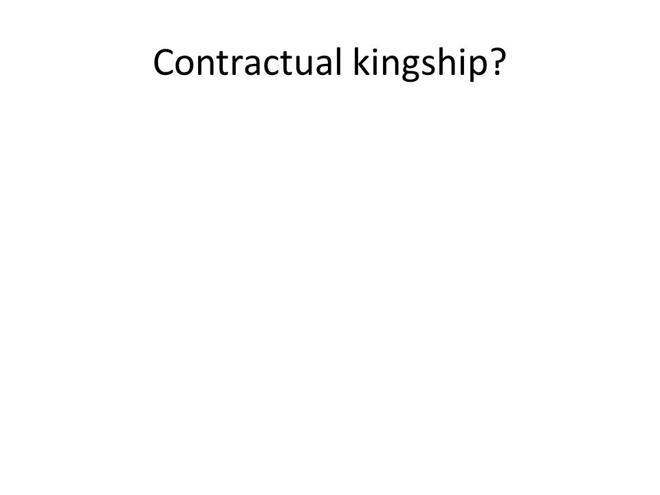 Contractual kingship?