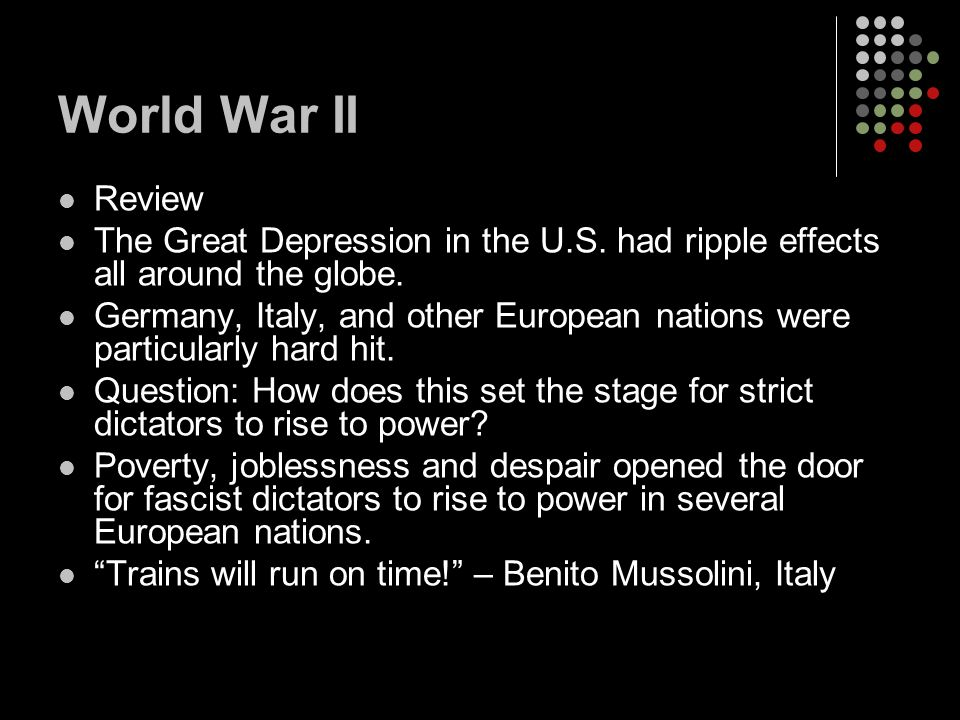 World War II Review The Great Depression in the U.S.