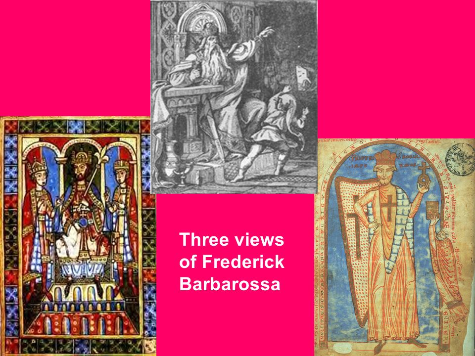 Three views of Frederick Barbarossa