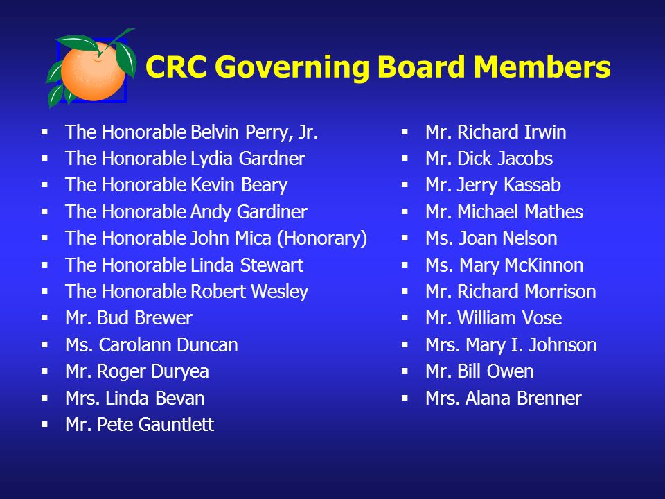 CRC Governing Board Members The Honorable Belvin Perry, Jr.