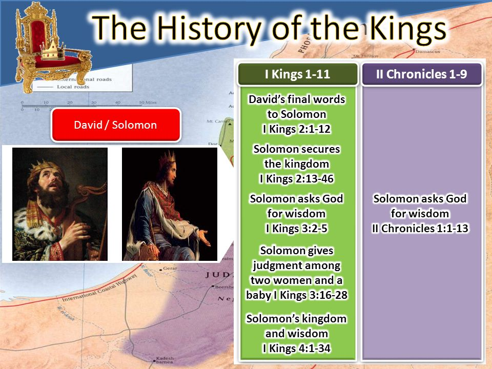 The History of The Kings David / Solomon I Kings 1-11 II Chronicles 1-9