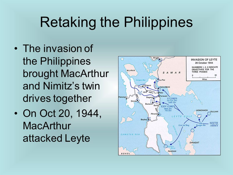 Retaking the Philippines The invasion of the Philippines brought MacArthur and Nimitzs twin drives together On Oct 20, 1944, MacArthur attacked Leyte