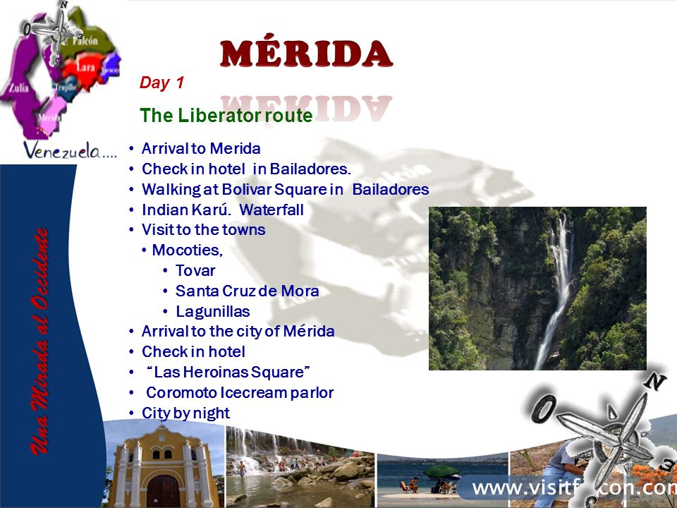 The Liberator route Day 1 Arrival to Merida Check in hotel in Bailadores.