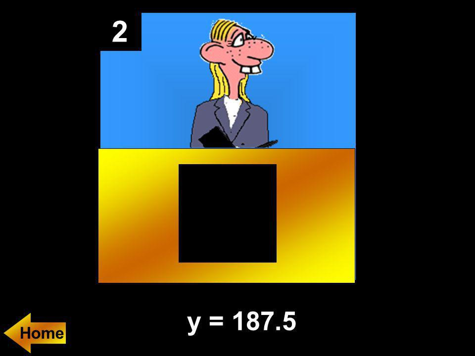 2 If y varies inversely as the cube of x, and y = 12 when x = 5. Find the value of y when x = 2