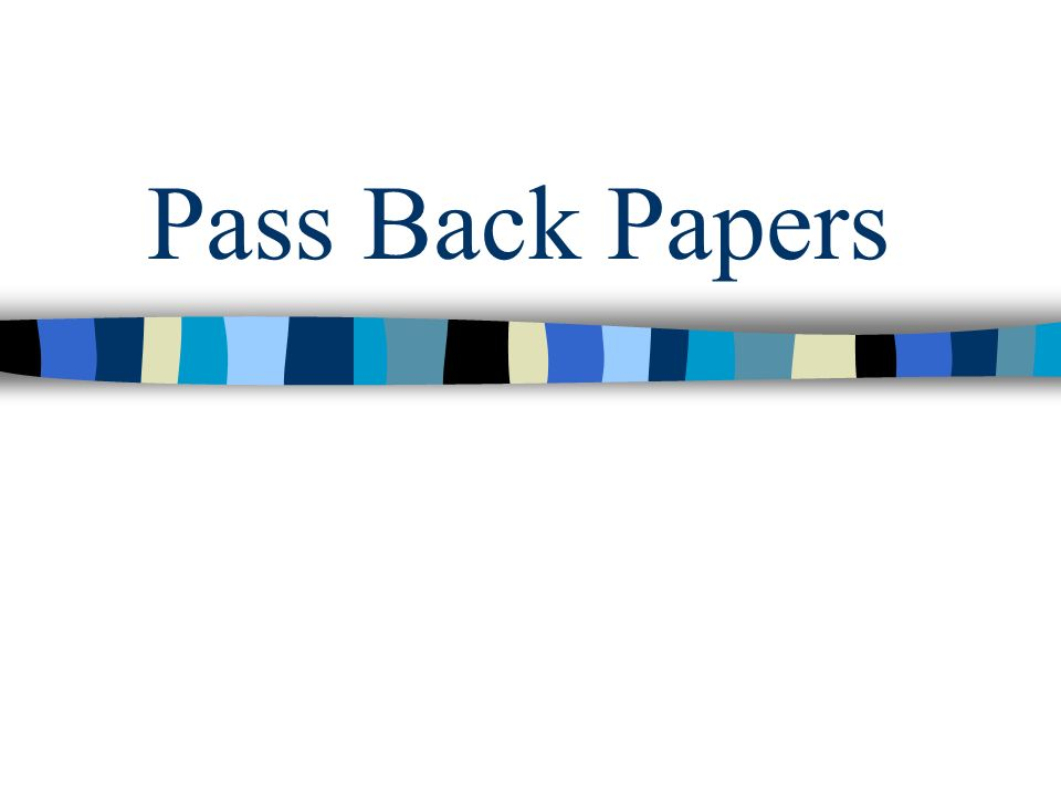 Pass Back Papers
