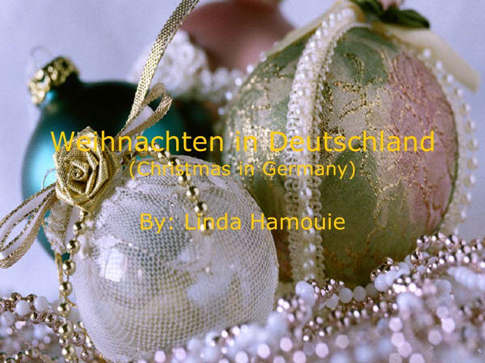 Weihnachten in Deutschland (Christmas in Germany) By: Linda Hamouie