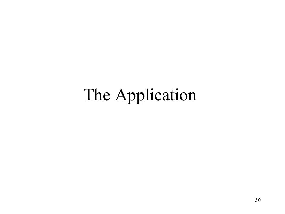 30 The Application