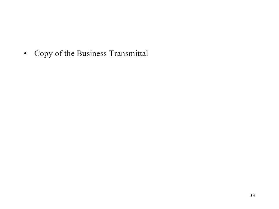 39 Copy of the Business Transmittal