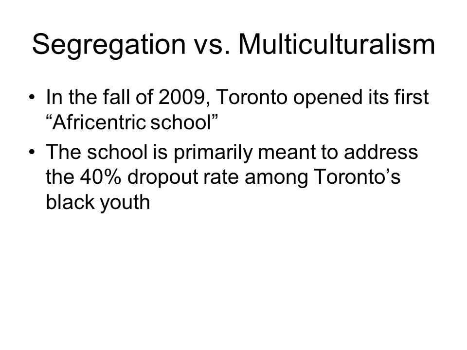 Segregation vs.