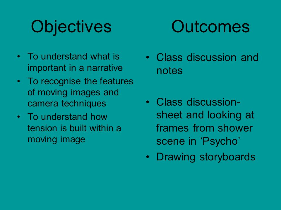 ObjectivesOutcomes To be able to apply knowledge on tension to production task To be able to storyboard Modelling as a class Brainstorming ideas