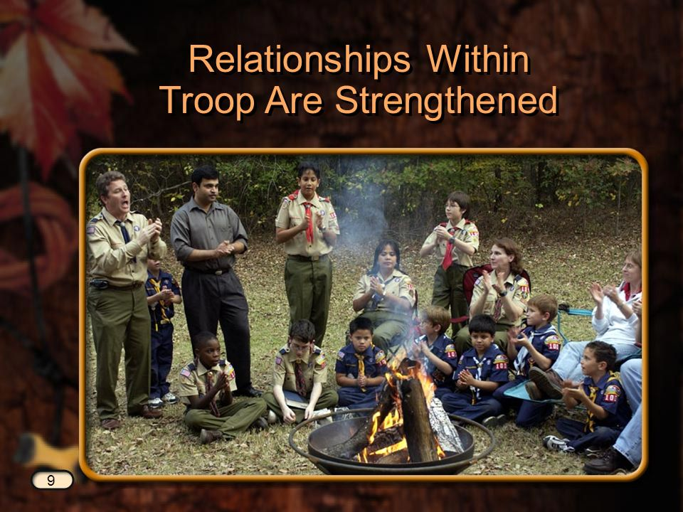 9 Relationships Within Troop Are Strengthened