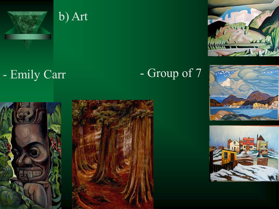 b) Art - Group of 7 - Emily Carr