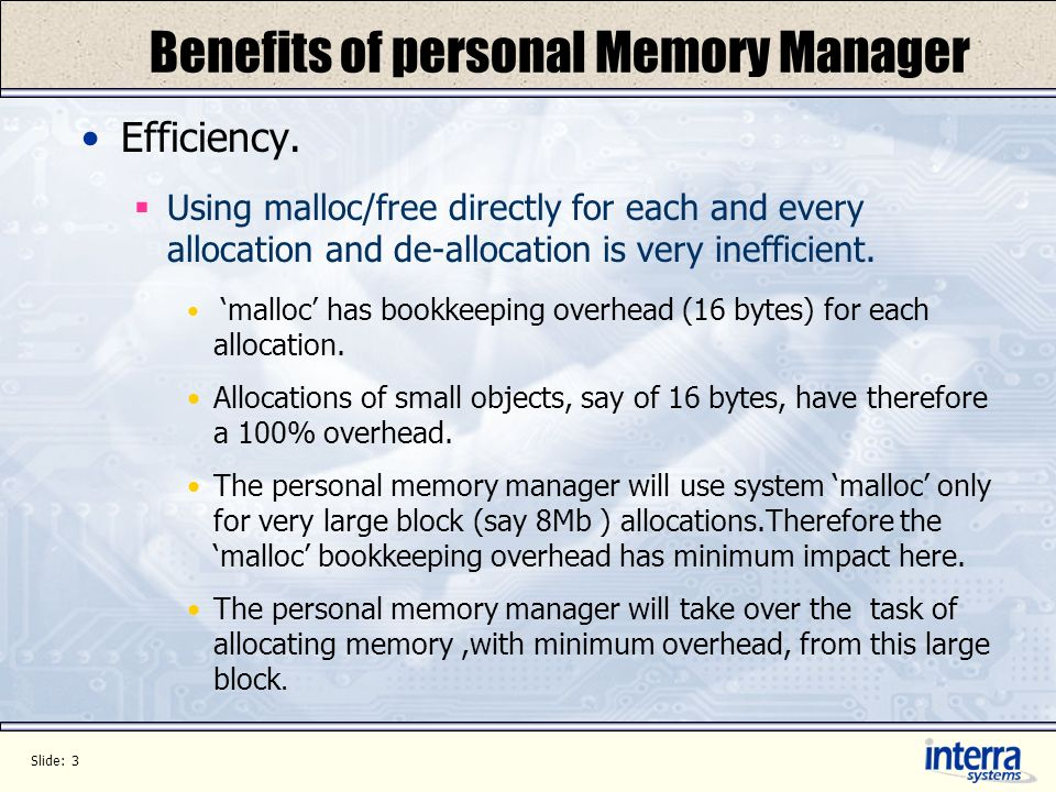 Slide: 3 Benefits of personal Memory Manager Efficiency.