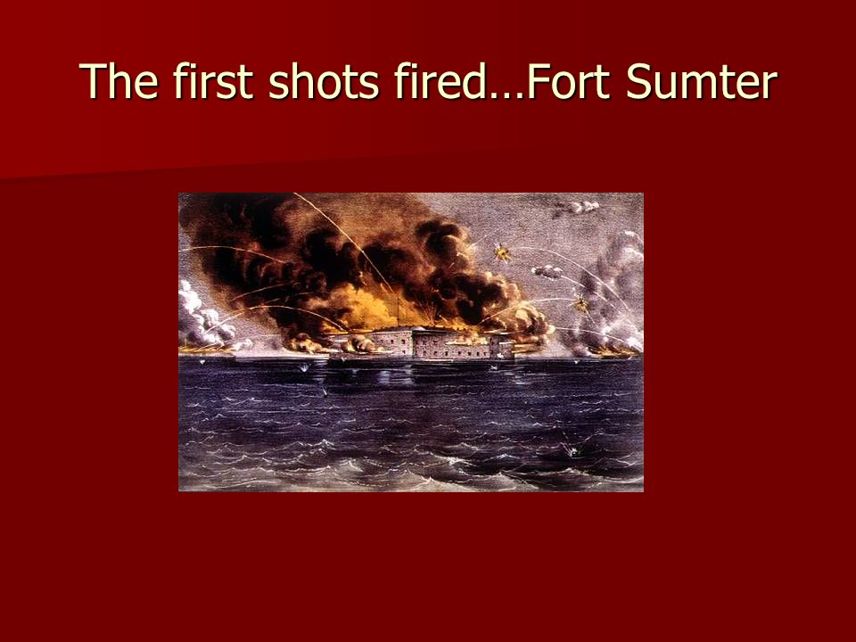 The first shots fired…Fort Sumter