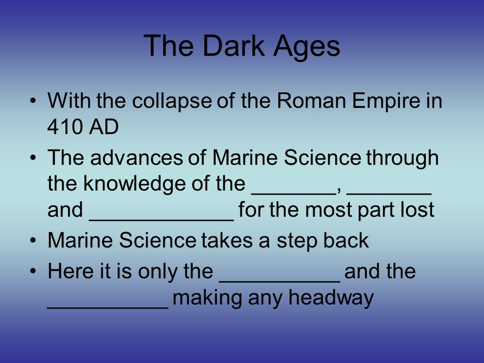 This period of the middle age is known as the _____ age because of the loss of intellectual knowledge 1.Dumb 2.Dark 3.Simple 4.Old