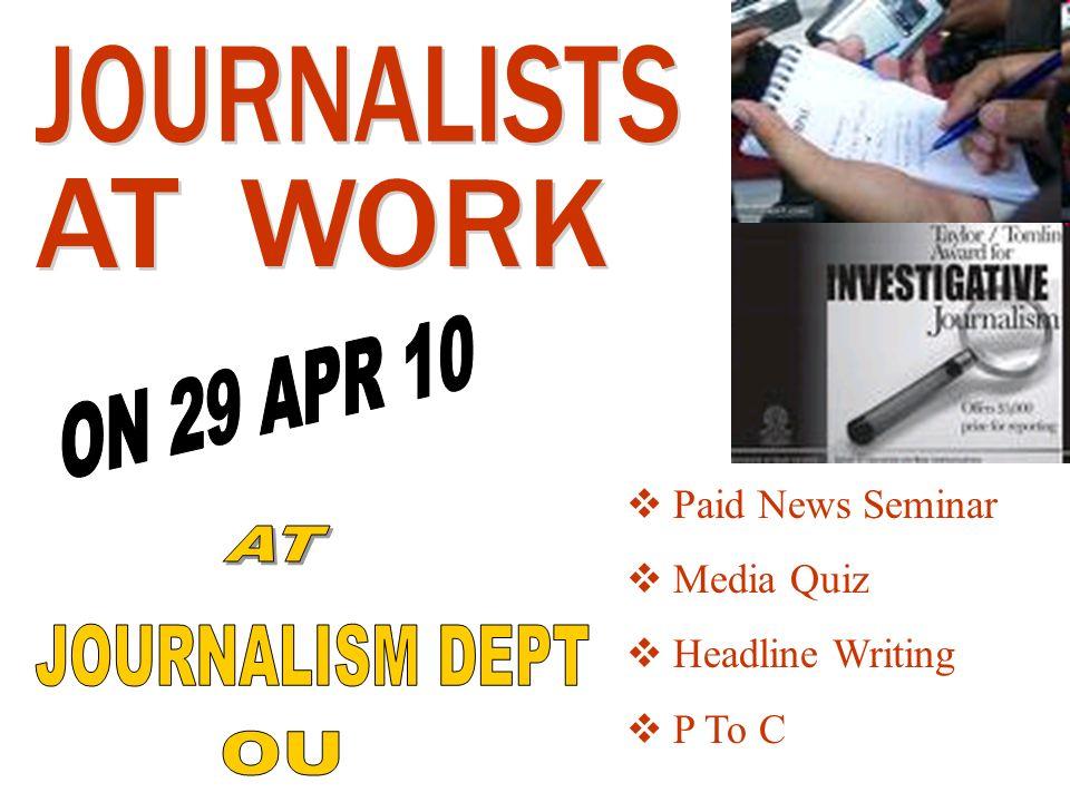Paid News Seminar Media Quiz Headline Writing P To C