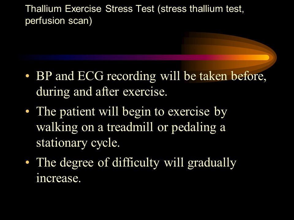 BP and ECG recording will be taken before, during and after exercise. The patient will begin to exercise by walking on a treadmill or pedaling a stati