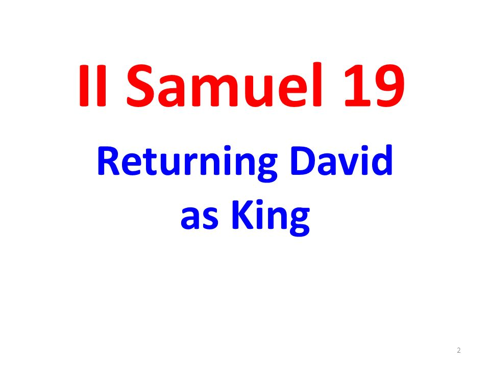 Returning David as King 2