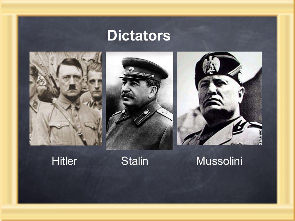 HitlerStalin Mussolini Dictators