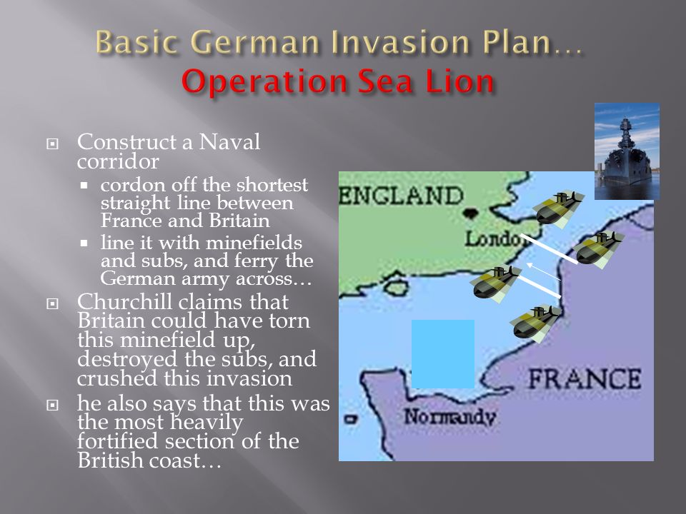 Churchill talks about the incredible advantage of superior sea power- very hard to invade. Enemy might be able to sneak across, but even then, how can