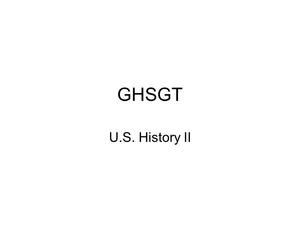 GHSGT U.S. History II
