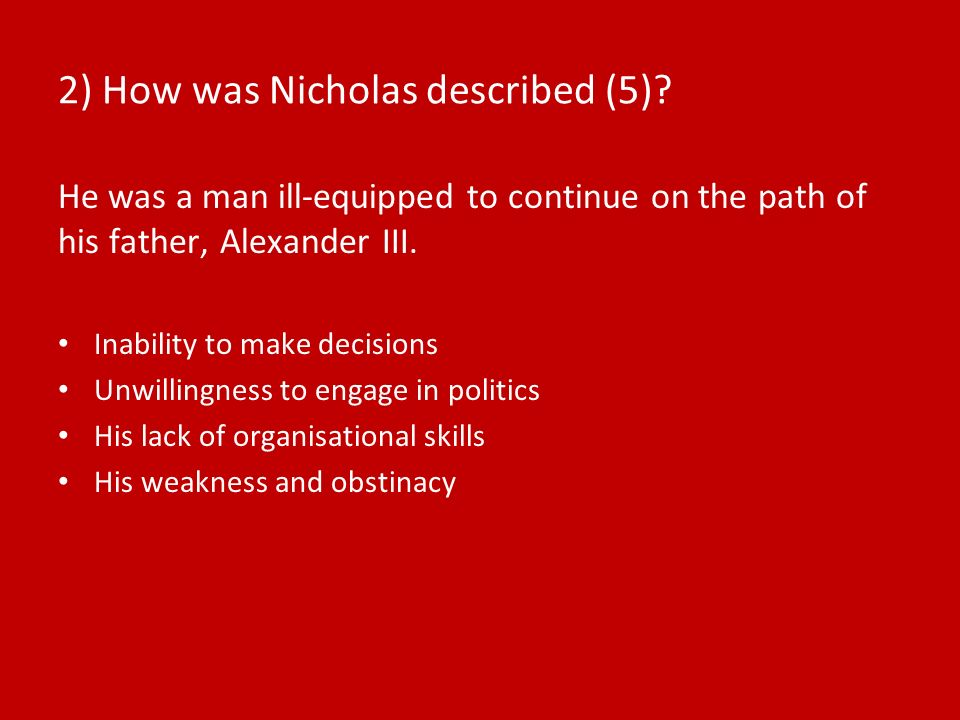 2) How was Nicholas described (5).