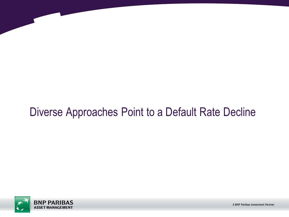 12 Diverse Approaches Point to a Default Rate Decline