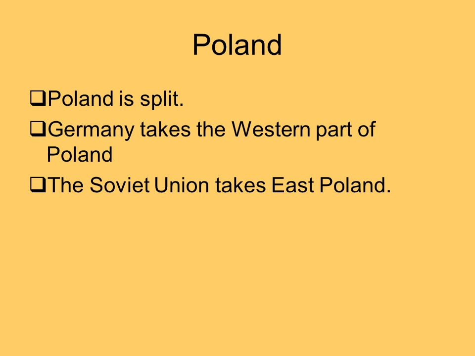 Poland Poland is split.