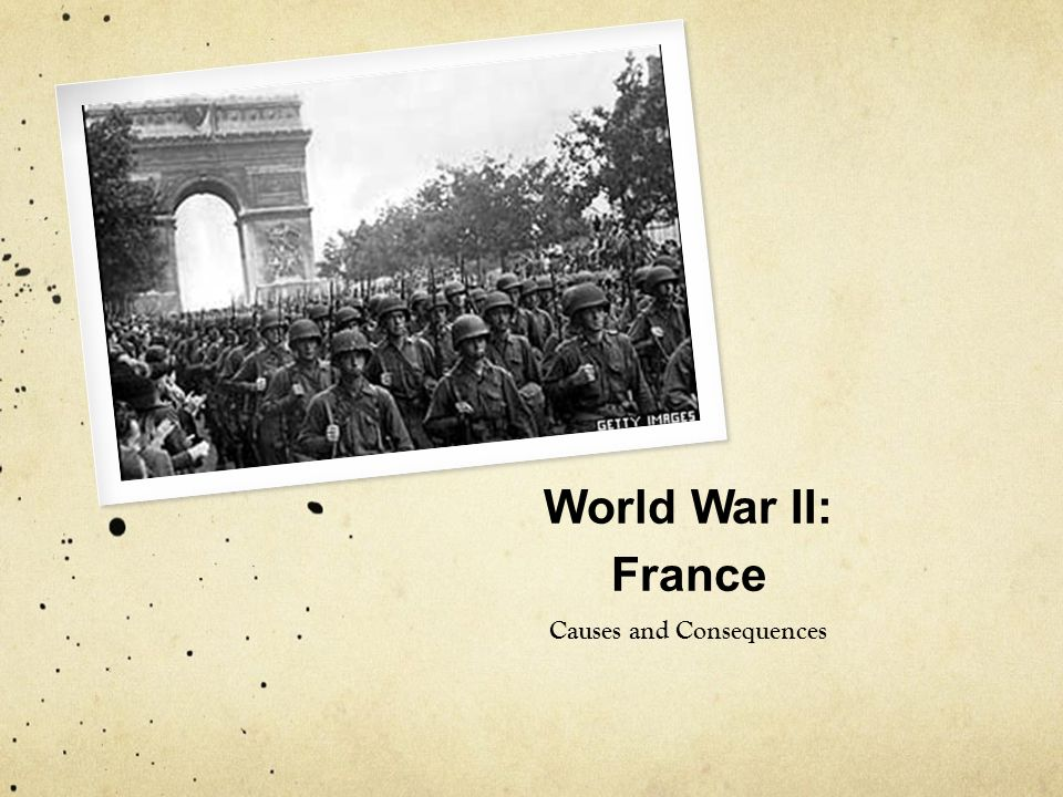 World War II: France Causes and Consequences