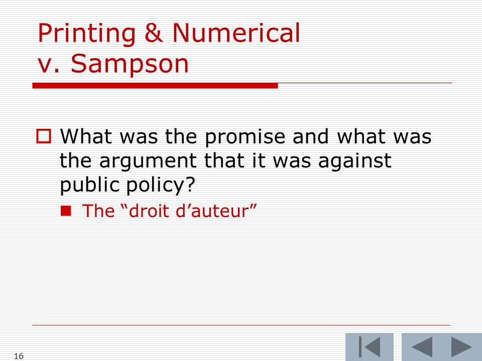 Printing & Numerical v. Sampson What was the promise and what was the argument that it was against public policy? The droit dauteur 16