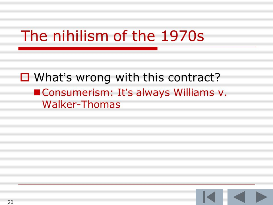 The nihilism of the 1970s Whats wrong with this contract.