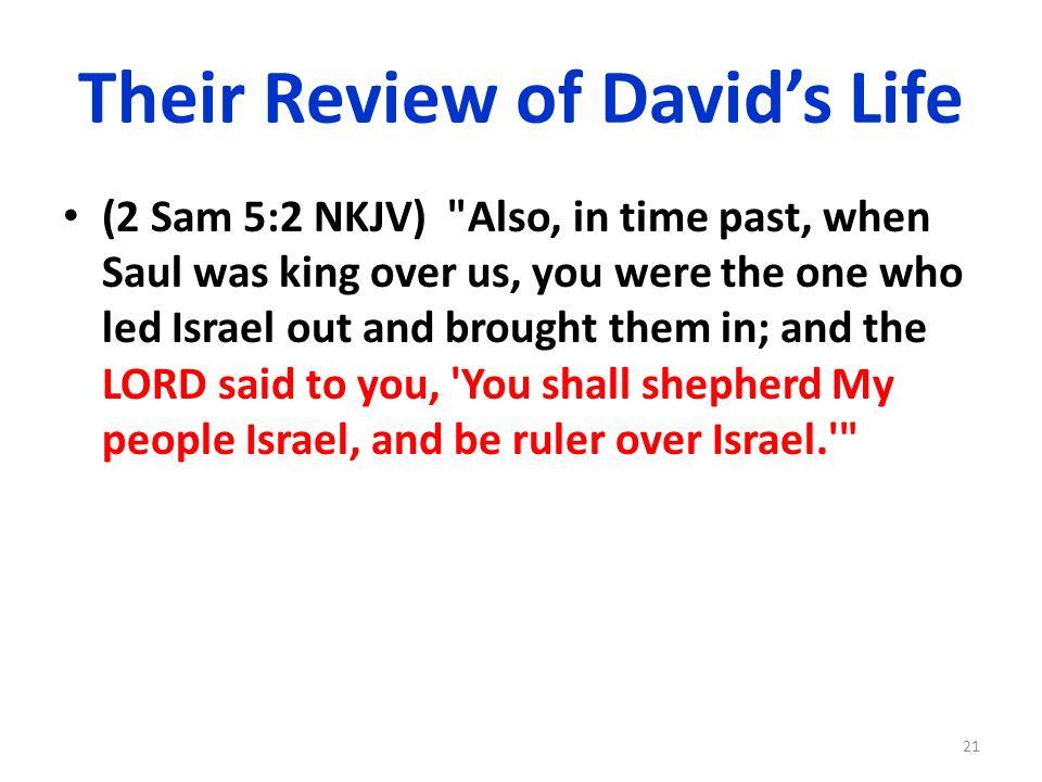 Their Review of Davids Life (2 Sam 5:2 NKJV)