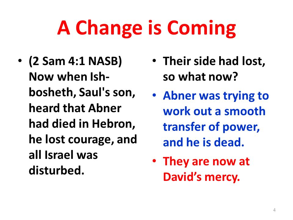 Joab kills Abner (A brief review) (2 Sam 3:27 NKJV) Now when Abner had returned to Hebron, Joab took him aside in the gate to speak with him privately, and there stabbed him in the stomach, so that he died for the blood of Asahel his brother.