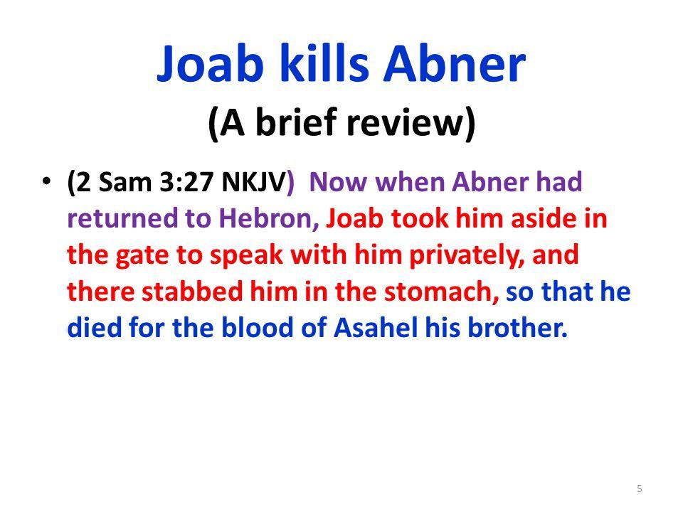Hebron Abner died in Hebron.