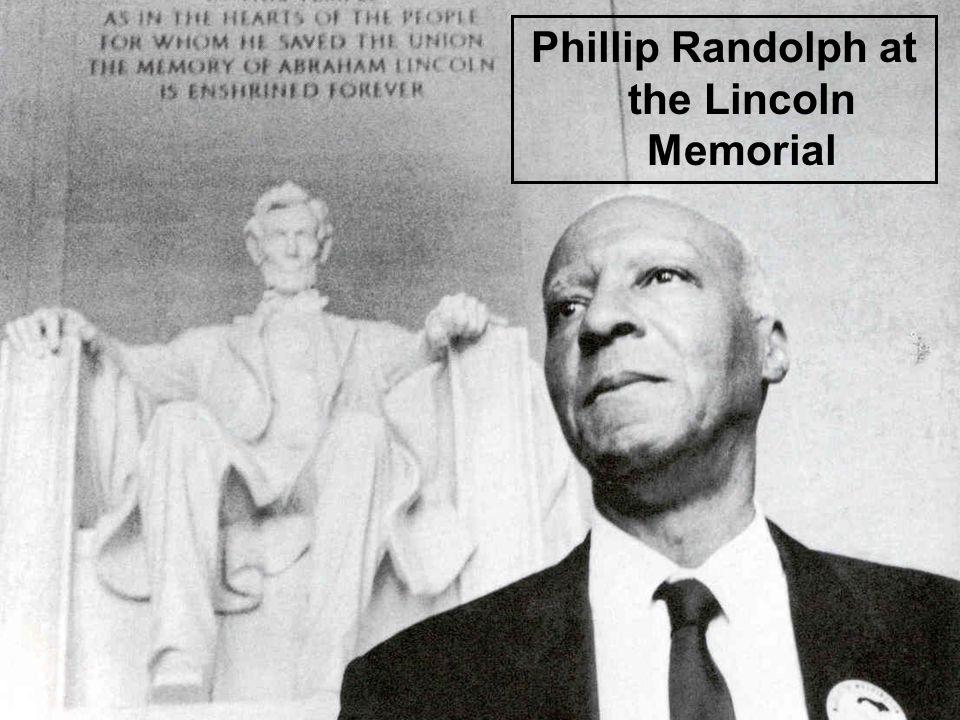 Phillip Randolph at the Lincoln Memorial