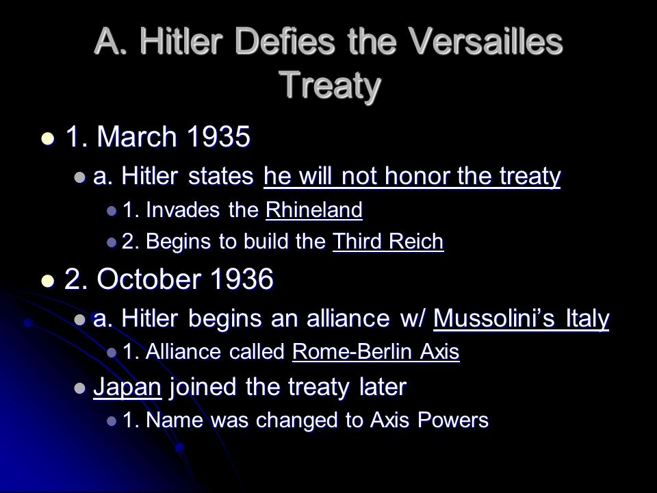 A.Hitler Defies the Versailles Treaty 3. Impacts to the rest of the World 3.