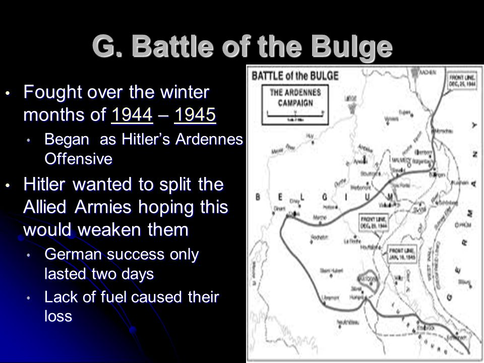 Fought over the winter months of 1944 – 1945 Fought over the winter months of 1944 – 19451944194519441945 Began as Hitlers Ardennes Offensive Began as