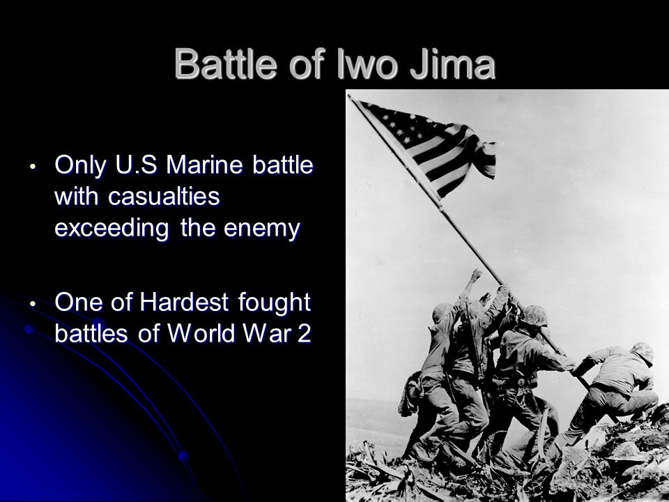 Only U.S Marine battle with casualties exceeding the enemy Only U.S Marine battle with casualties exceeding the enemy One of Hardest fought battles of