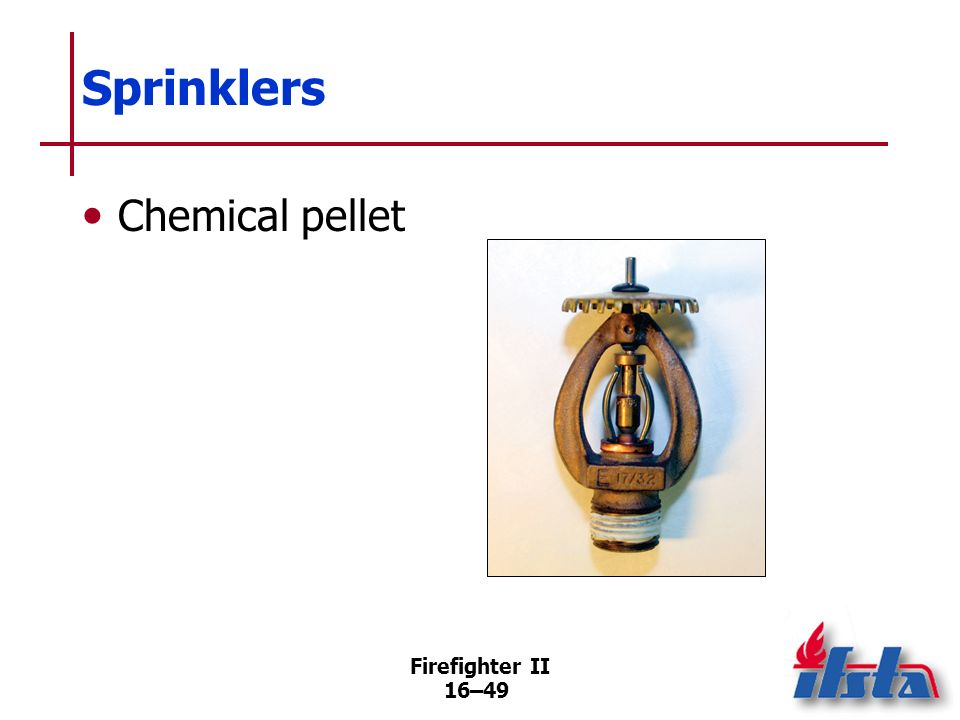 Firefighter II 16–48 Sprinklers Fusible link Frangible bulb (Continued)