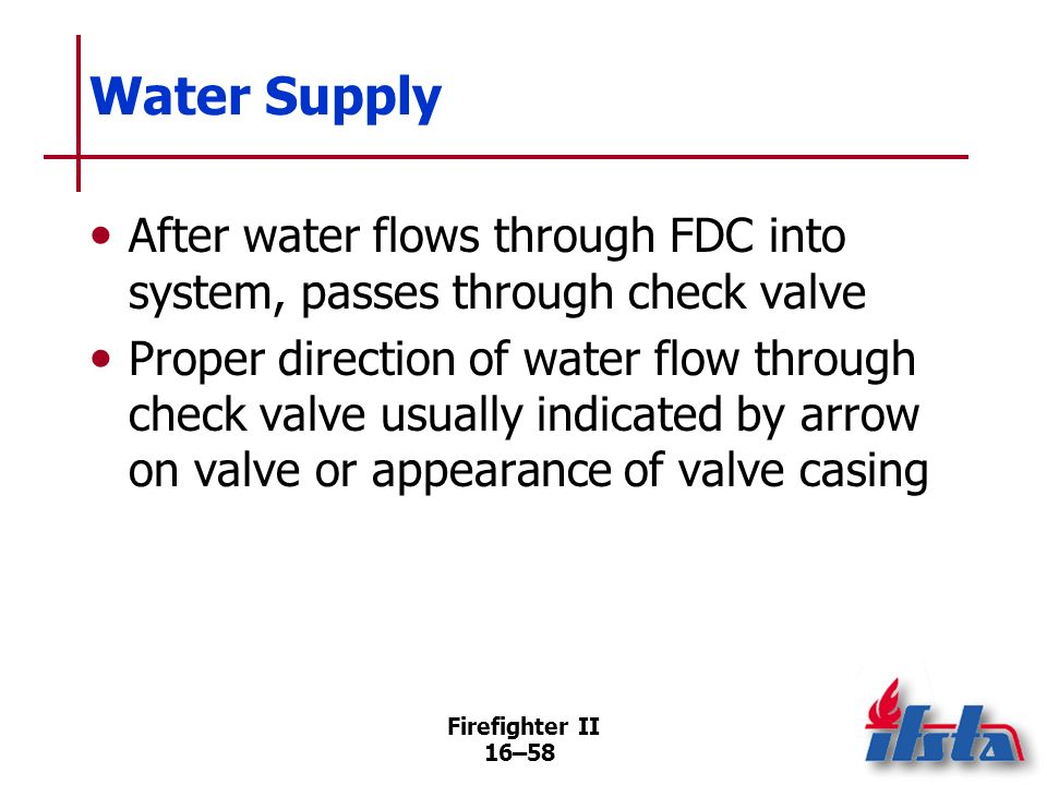 Firefighter II 16–57 Water Supply Sprinkler FDCs should be supplied with water from pumpers that have capacity of at least 1,000 gpm (4 000 L/min) or