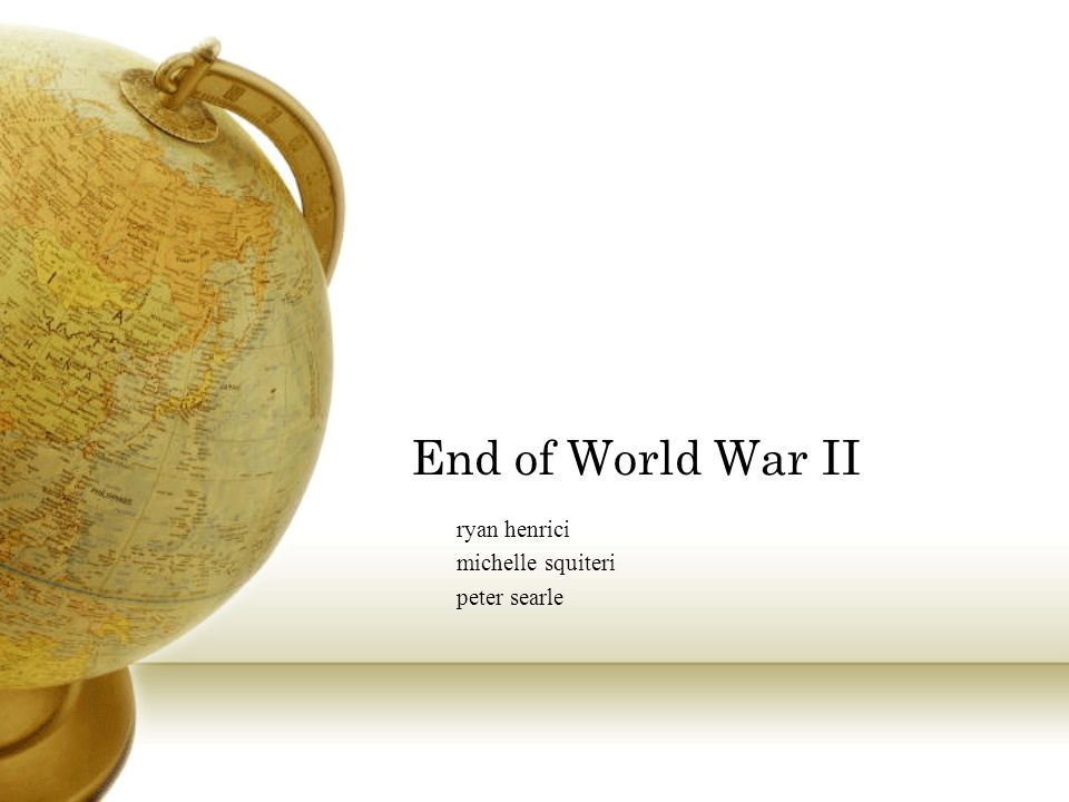 End of World War II ryan henrici michelle squiteri peter searle