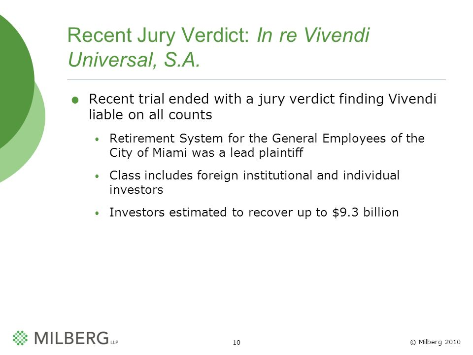 © Milberg Recent Jury Verdict: In re Vivendi Universal, S.A.