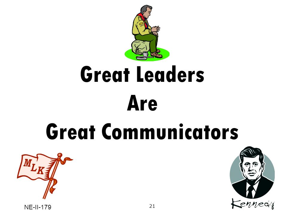 NE-II-179 Great Leaders Are Great Communicators 21