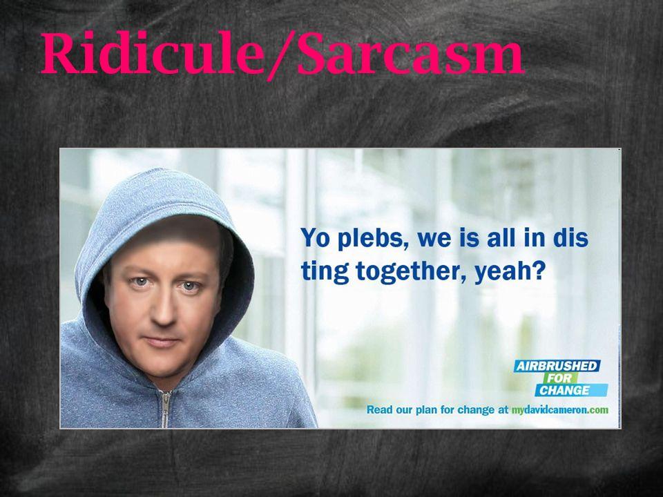 Ridicule/Sarcasm